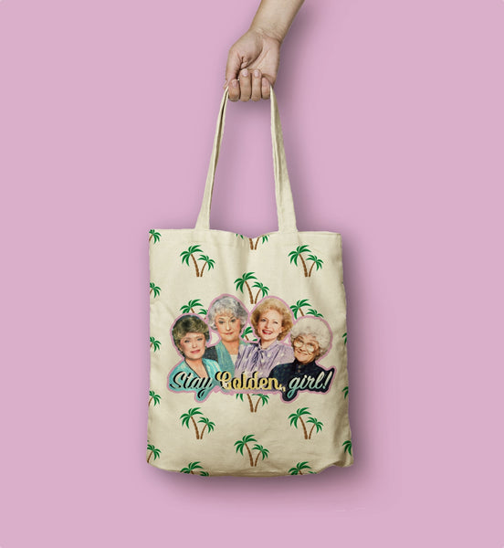 """Stay Golden Girl"" Tote Bag"