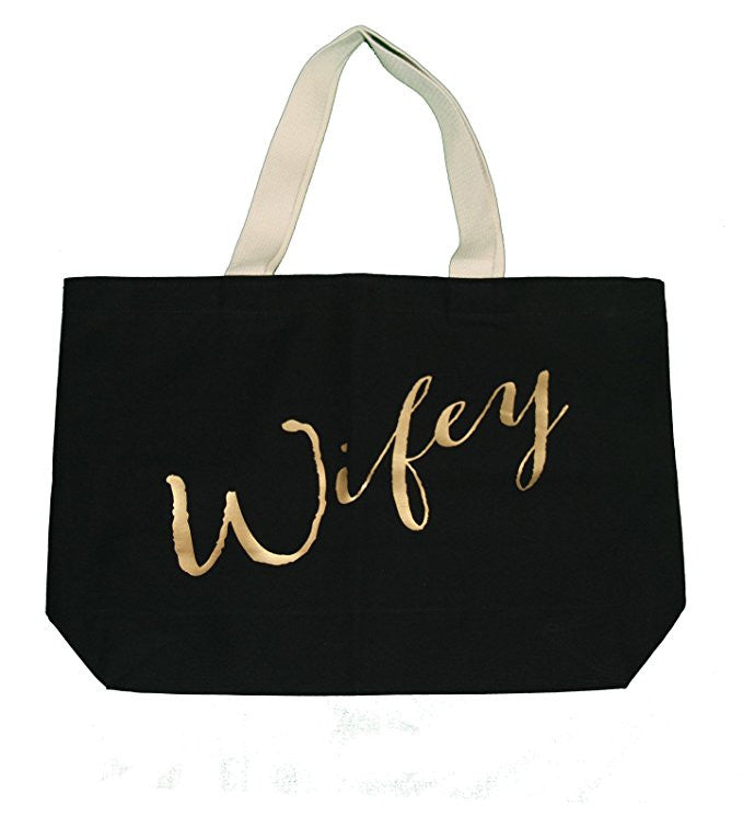 Wifey Tote Bag - It's Your Day Clothing