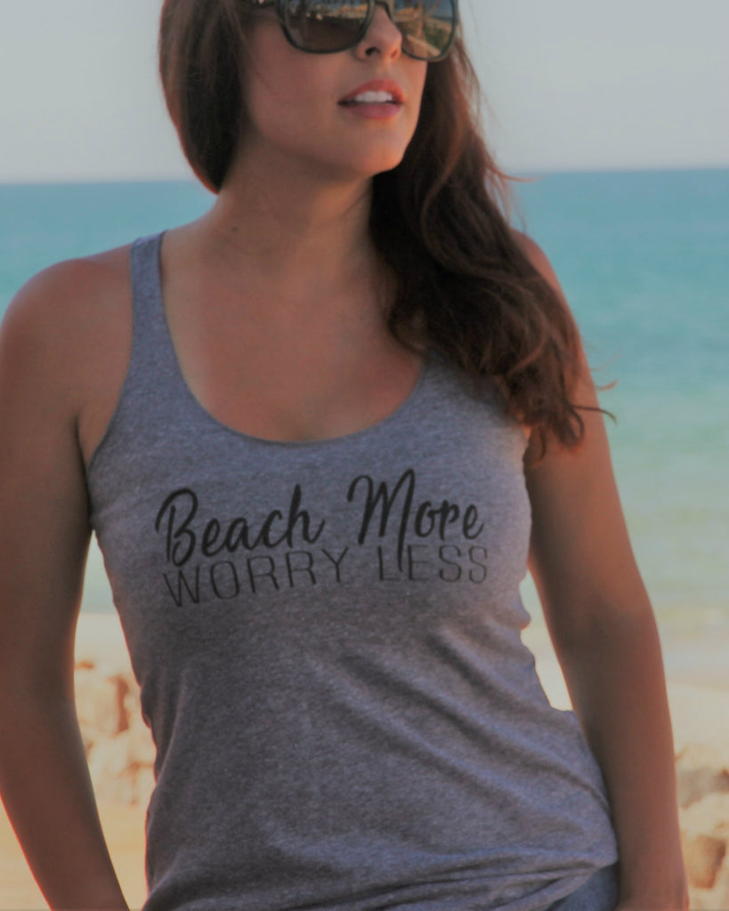 Beach More Worry Less Tank - It's Your Day Clothing