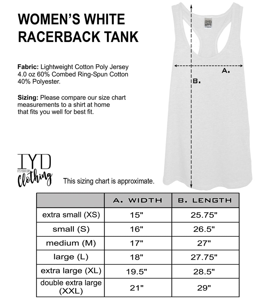 Women's White Racerback Tank Size Chart - It's Your Day Clothing