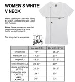 Women's White V Neck Size Chart - It's Your Day Clothing