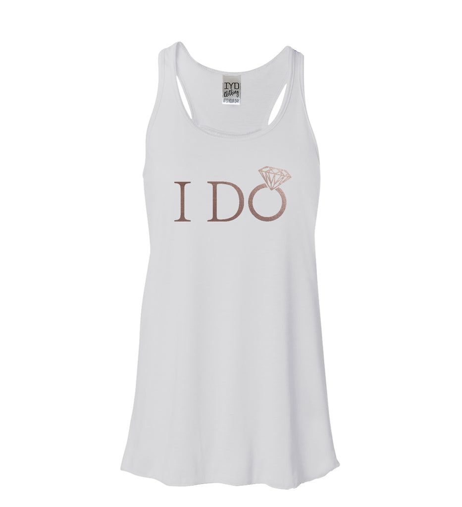 Rose Gold I Do or I Do Crew Flowy Tank - It's Your Day Clothing