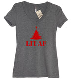 Lit AF (As F--k) V Neck Shirt - It's Your Day Clothing
