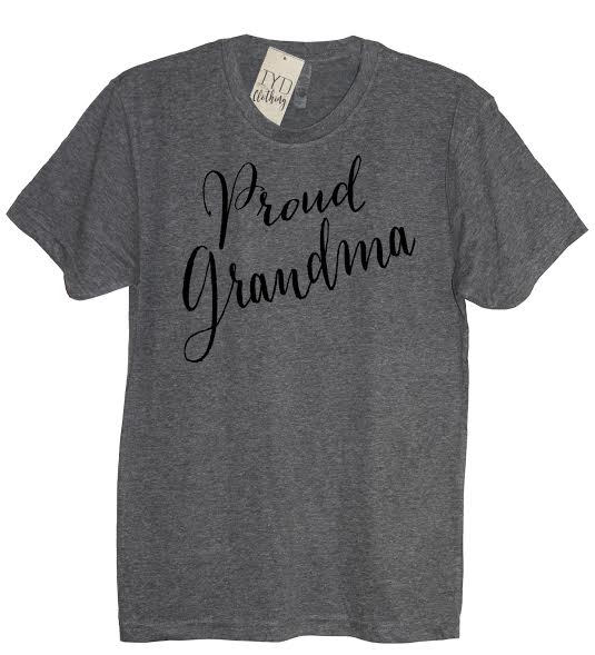 Proud Grandma Crew Neck Shirt - It's Your Day Clothing