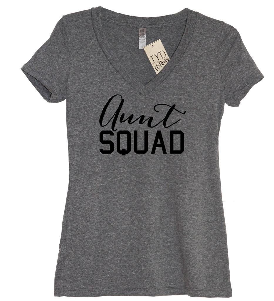 Aunt Squad V Neck Shirt - It's Your Day Clothing