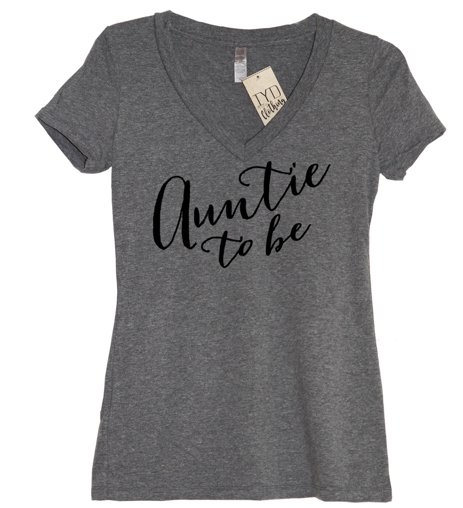 Auntie To Be V Neck Shirt - It's Your Day Clothing