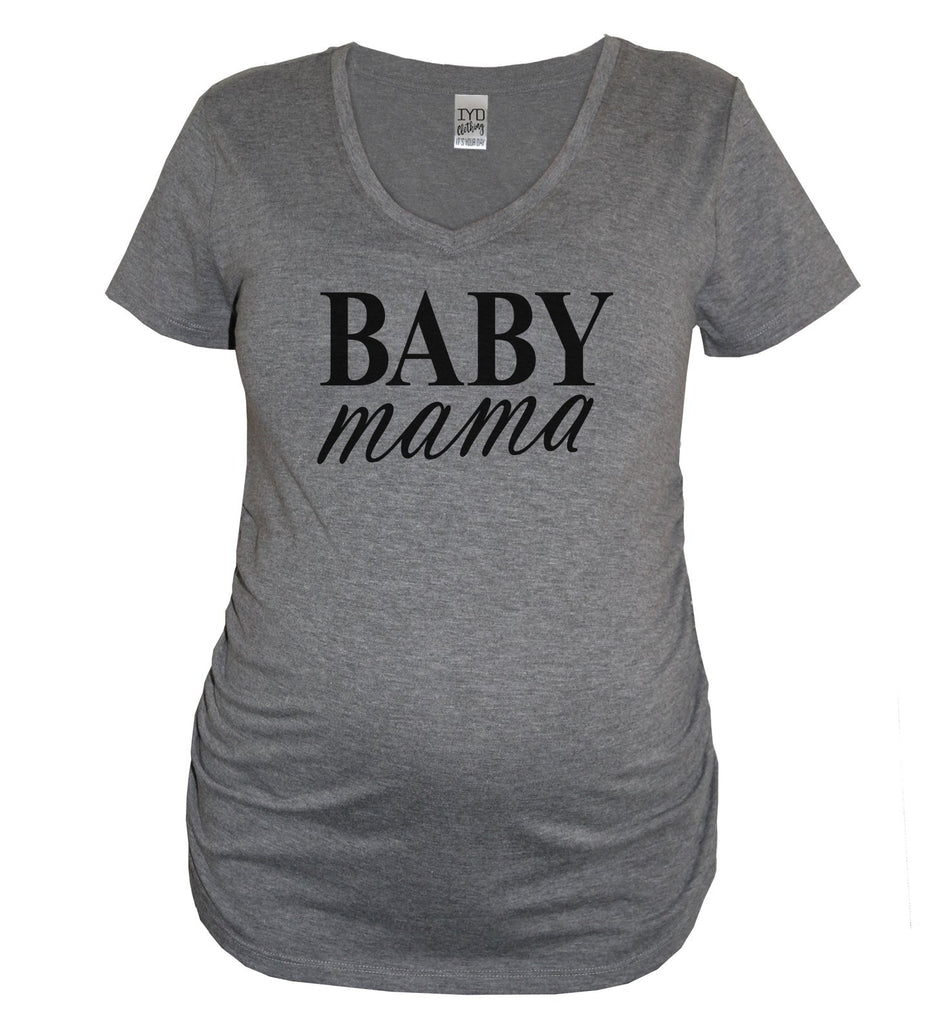 Baby Daddy and Baby Mama Maternity Couples Shirt - It's Your Day Clothing