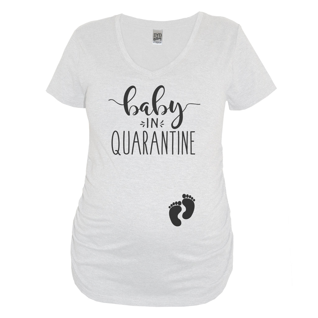 Baby In Quarantine White Maternity V Neck With Black Print - It's Your Day Clothing