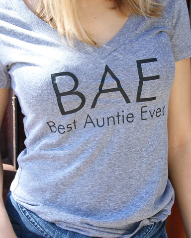 BAE Best Auntie Ever V Neck Shirt - It's Your Day Clothing