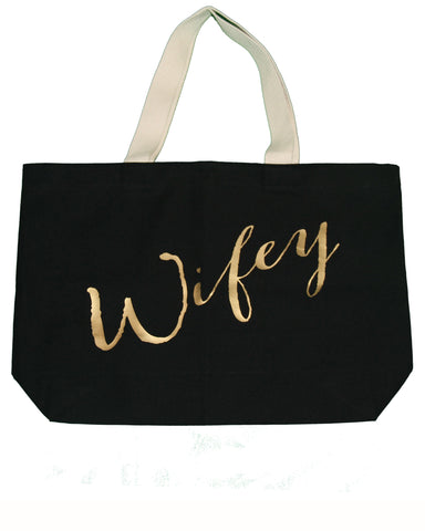 Black And Gold Wifey Tote Bag - It's Your Day Clothing