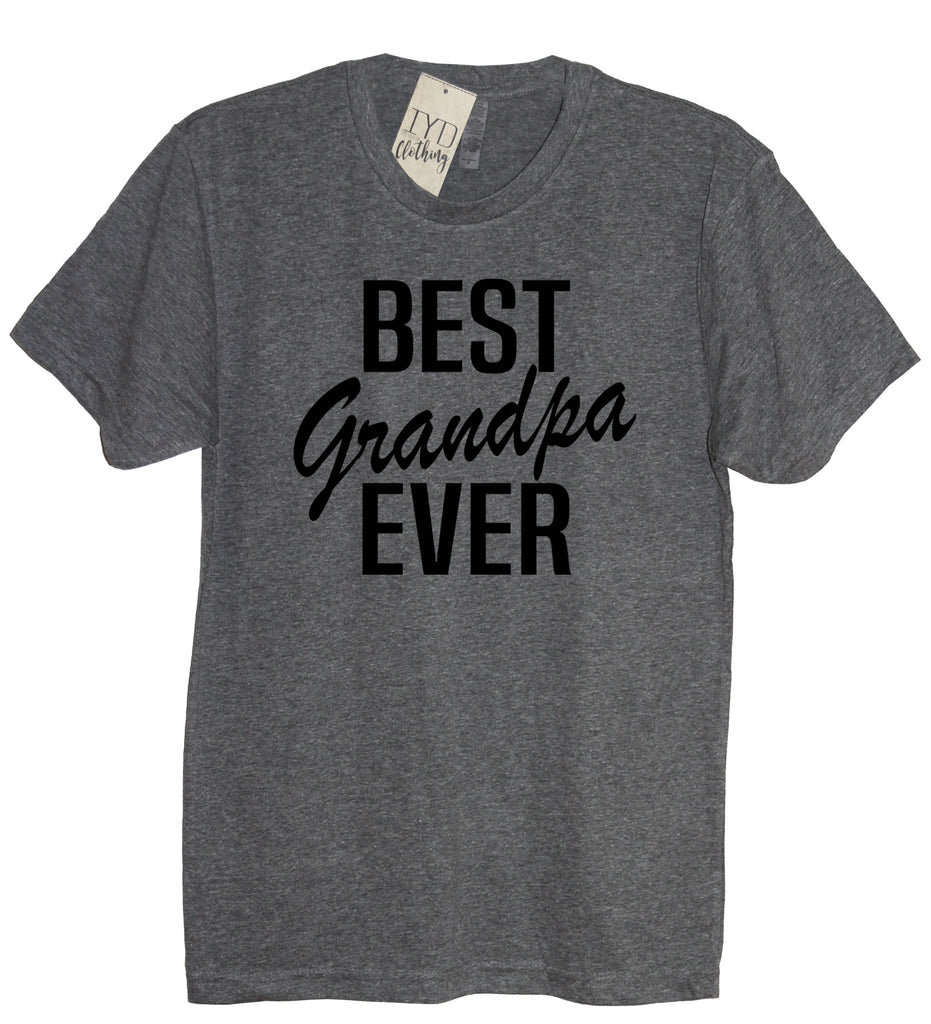 Best Grandpa Ever Shirt - It's Your Day Clothing