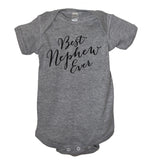 Best Nephew Ever Bodysuit - It's Your Day Clothing