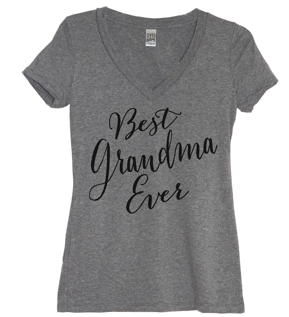 Best Grandma Ever Shirt - It's Your Day Clothing
