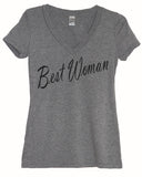 Groomswoman Best Woman Shirt - It's Your Day Clothing