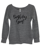 BIRTHDAY GIRL SWEATSHIRT - It's Your Day Clothing