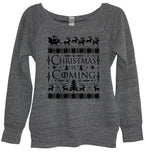 Christmas Is Coming Sweatshirt - It's Your Day Clothing
