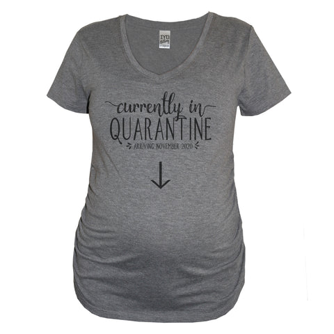 Currently In Quarantine / Arriving [Custom Date] Heather Gray Maternity V Neck  - It's Your Day Clothing