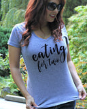 Eating For Two V Neck Shirt - It's Your Day Clothing
