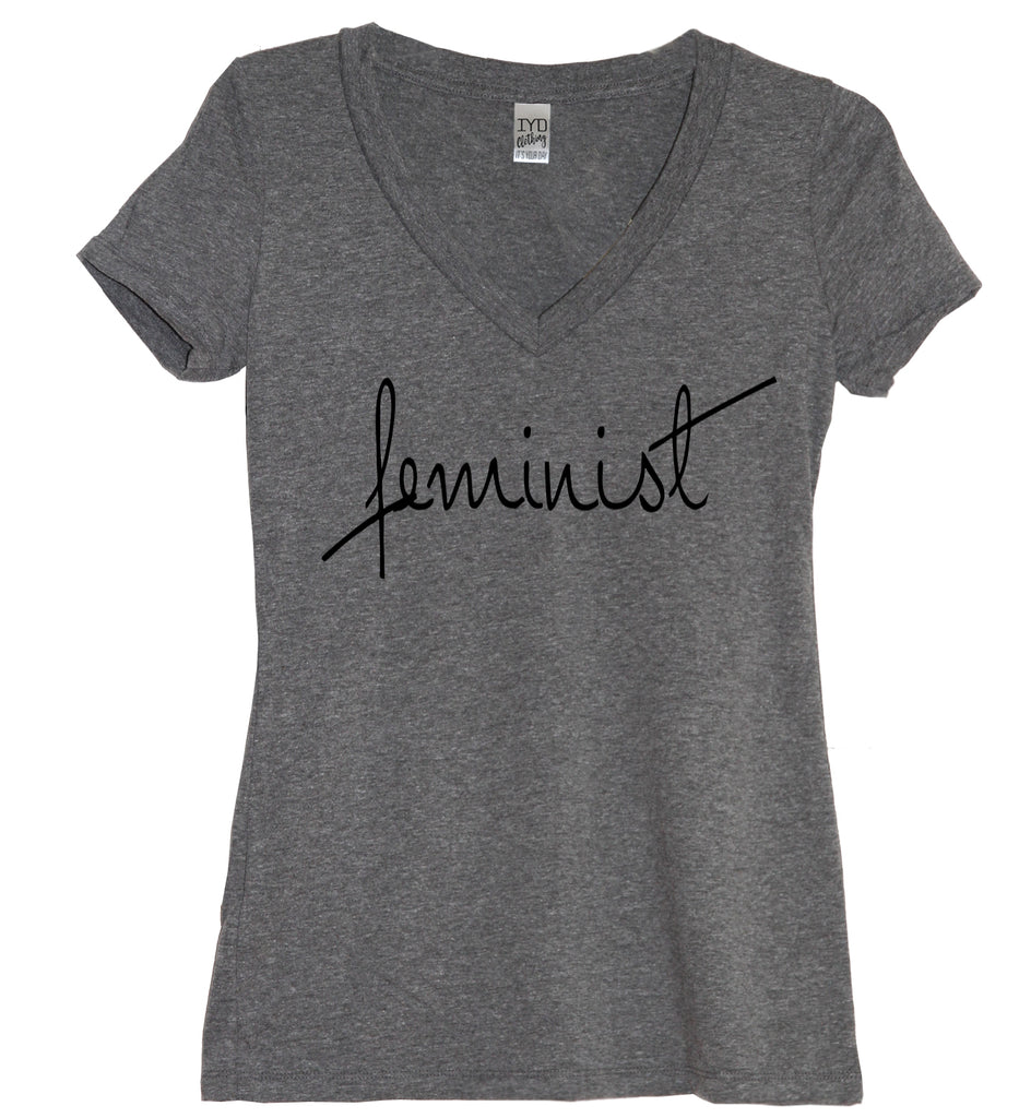 Feminist V Neck Shirt - It's Your Day Clothing