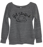 Get Stuffed Sweatshirt - It's Your Day Clothing