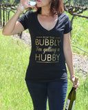 Pop The Bubbly I'm Getting A Hubby Shirt - It's Your Day Clothing