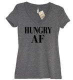 Hungry AF (AS F--K) V Neck Shirt - It's Your Day Clothing