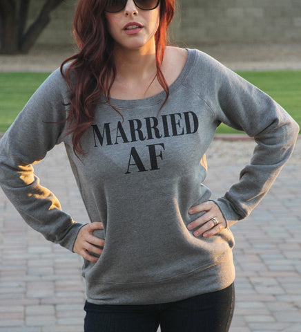 Married AF Sweatshirt - It's Your Day Clothing