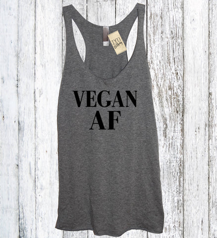 Vegan AF (As F--ck) Tank - It's Your Day Clothing