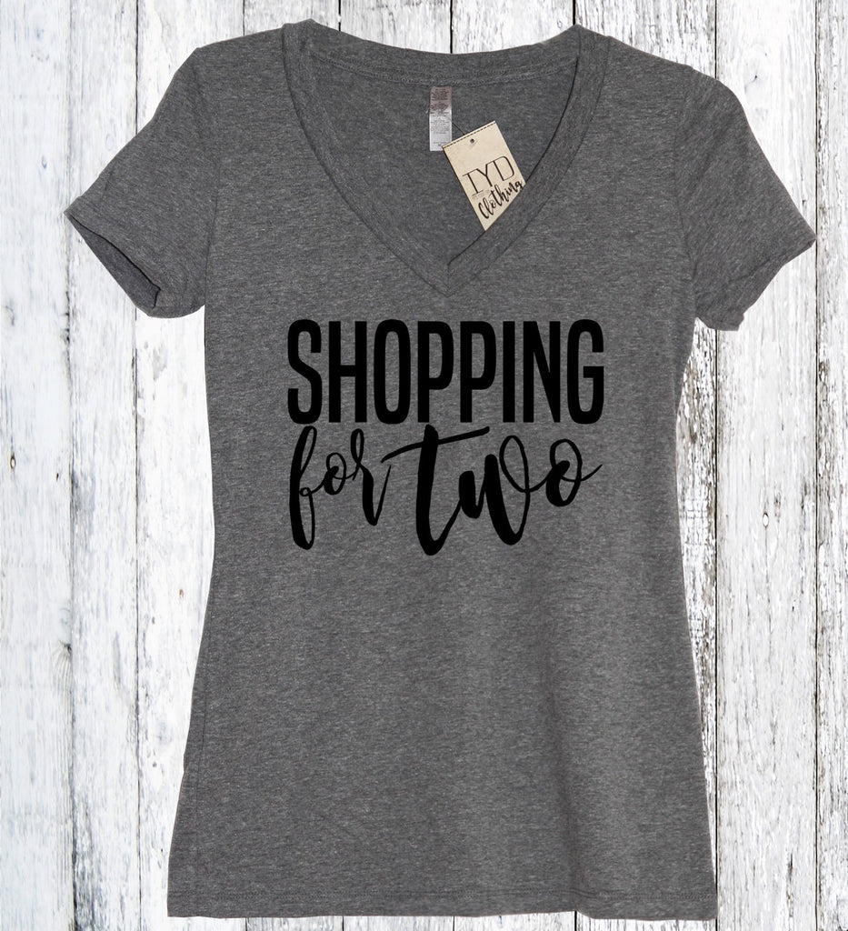 Shopping For Two Shirt - It's Your Day Clothing