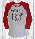 Mistletoe And Hot Cocoa 3/4 Sleeve Raglan, Sweater, Mistletoe, Holidays, Merry Christmas, Winter Shirt, Holiday Cheer Shirt, Merry & Bright - It's Your Day Clothing