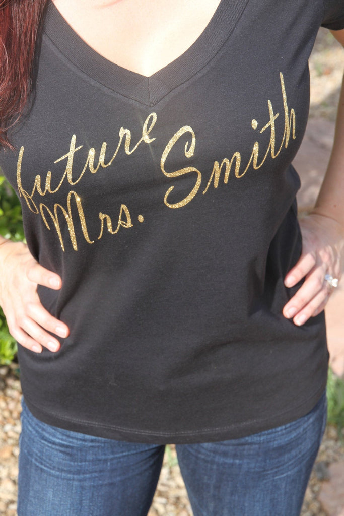 Gold Glitter Future Mrs. _Your Last Name Womens V Neck Shirt, Bridal Shower Gift, Wedding, Bride Shirt, Bachelorette Gift, Bride - It's Your Day Clothing