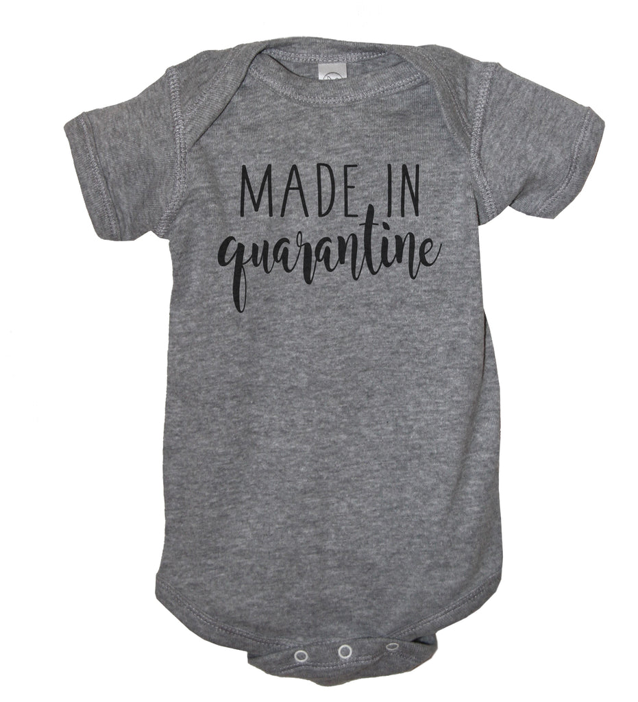 Made In Quarantine  Short Sleeve Baby Bodysuit - It's Your Day Clothing