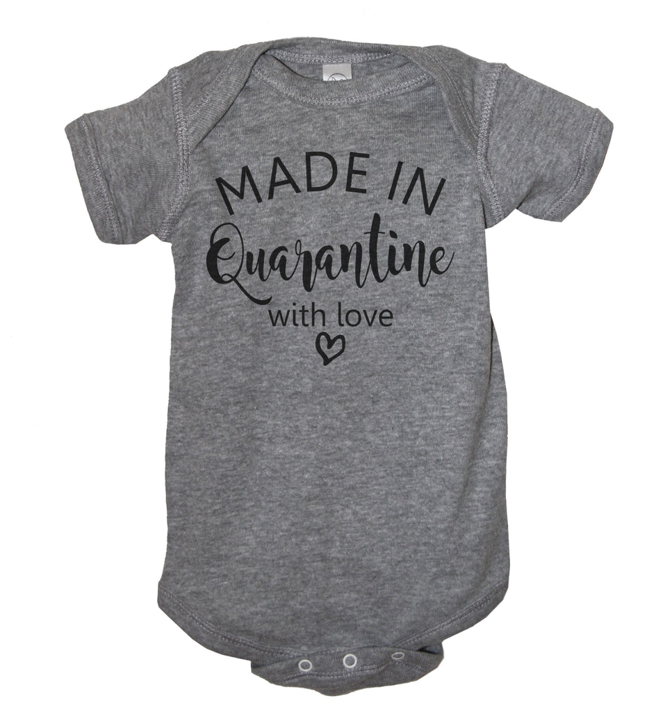 Made In Quarantine With Love Short Sleeve Baby Bodysuit - It's Your Day Clothing