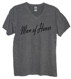 Man Of Honor Shirt - It's Your Day Clothing