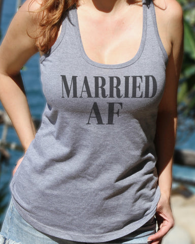 Married AF (As F--k) Tank - It's Your Day Clothing