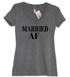 Married AF (As F--k) V Neck - It's Your Day Clothing