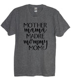 Mother Mama Madre Mommy Mom Crew Neck Shirt - It's Your Day Clothing