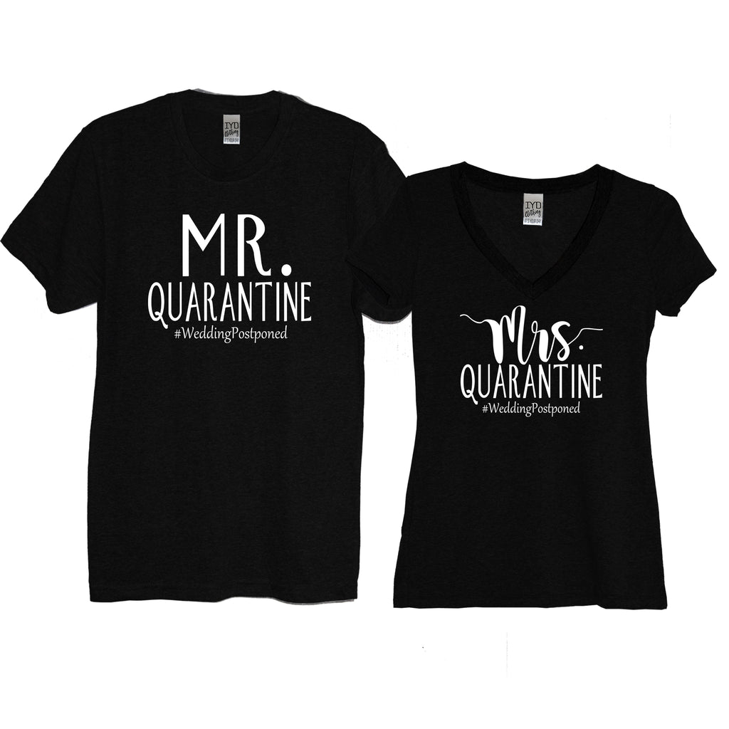 Black Mr. And Mrs. Quarantine #WeddingPostponed Men's Crew Neck And Women's V Neck Shirts With White Print - It's Your Day Clothing