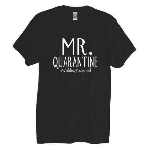 Black Mr. Quarantine #WeddingPostponed Men's Crew Neck Shirt With White Print - It's Your Day Clothing