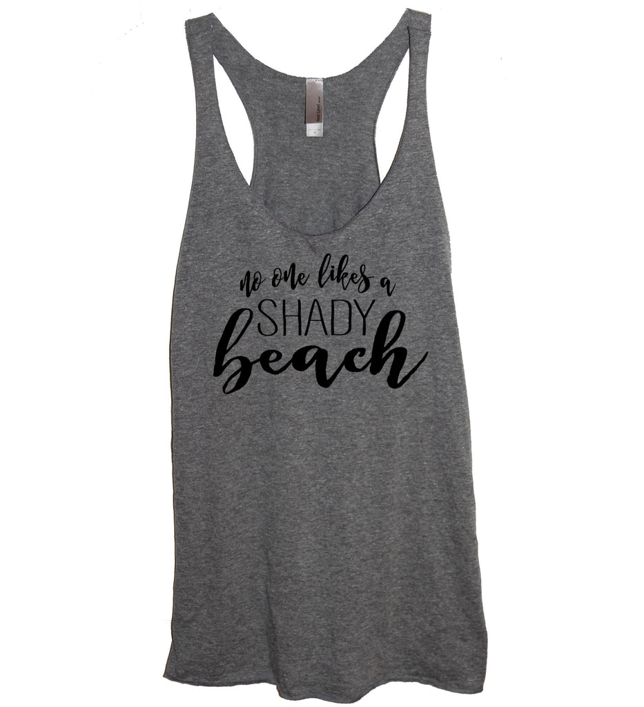 4c5e477196 ... No One Likes A Shady Beach Tank - It's Your Day Clothing ...