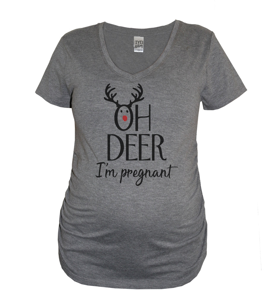 Oh Deer I'm Pregnant Maternity Shirt - It's Your Day Clothing