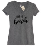 One Hot Beach V Neck Shirt - It's Your Day Clothing