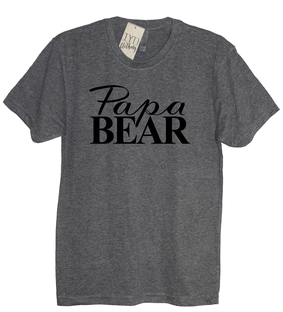 Papa Bear Shirt - It's Your Day Clothing