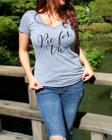 Pie For Two V Neck Shirt - It's Your Day Clothing