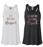 Rose Gold I'm Getting Married or So We're Geting Drunk Flowy Tank - It's Your Day Clothing