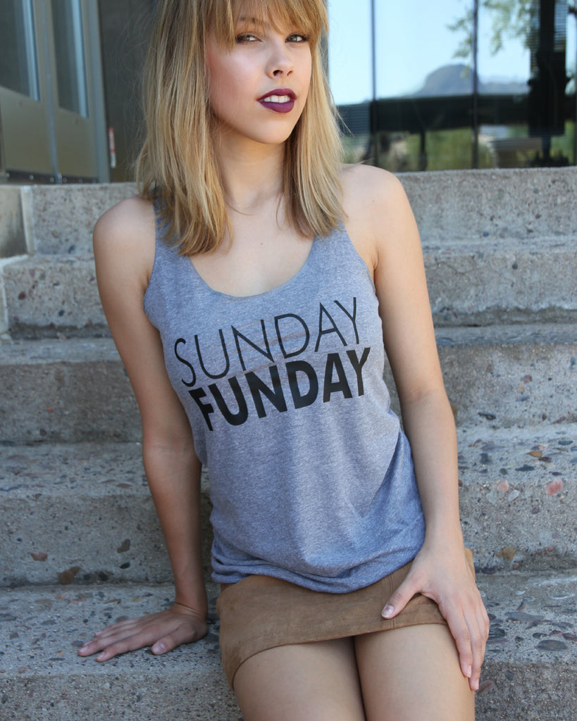 Sunday Funday Tank - It's Your Day Clothing