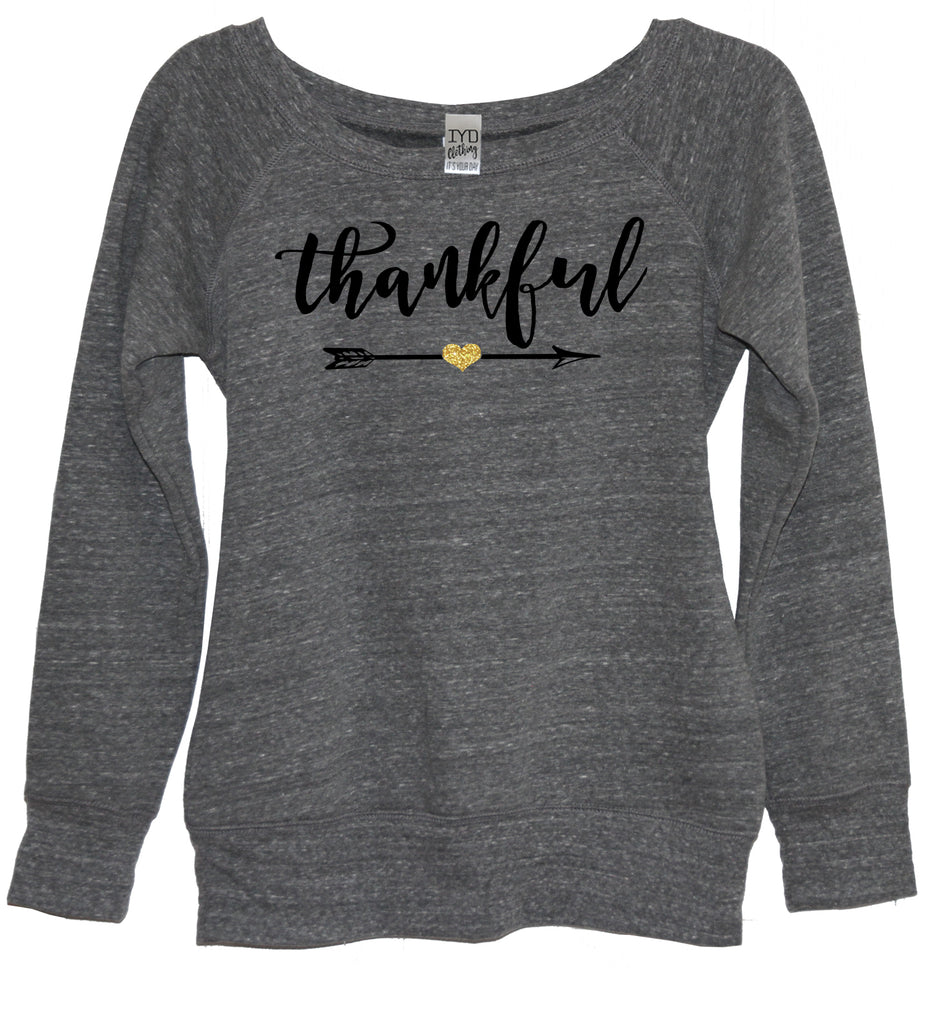 Thankful Sweatshirt - It's Your Day Clothing