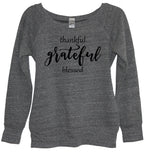 Thankful Grateful Blessed Sweatshirt - It's Your Day Clothing