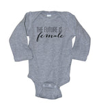 The Future Is Female (script) Baby Bodysuit - It's Your Day Clothing