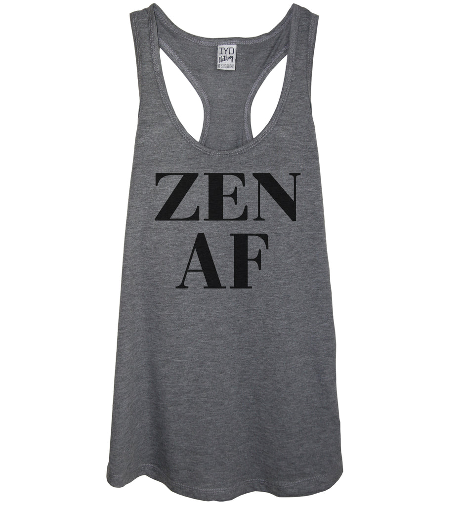Zen AF Tank - It's Your Day Clothing